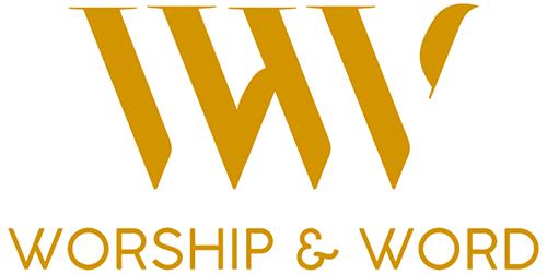 Worship & Word